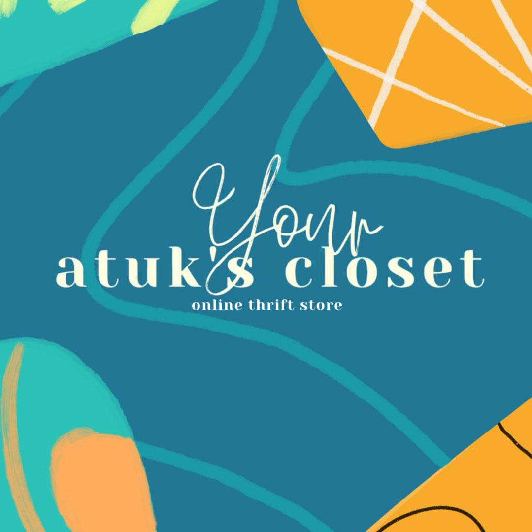 Your Atuk's Closet